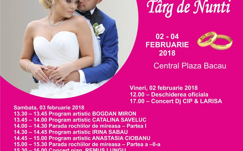În acest weekend - Târg de nunți la Central Plaza Bacău