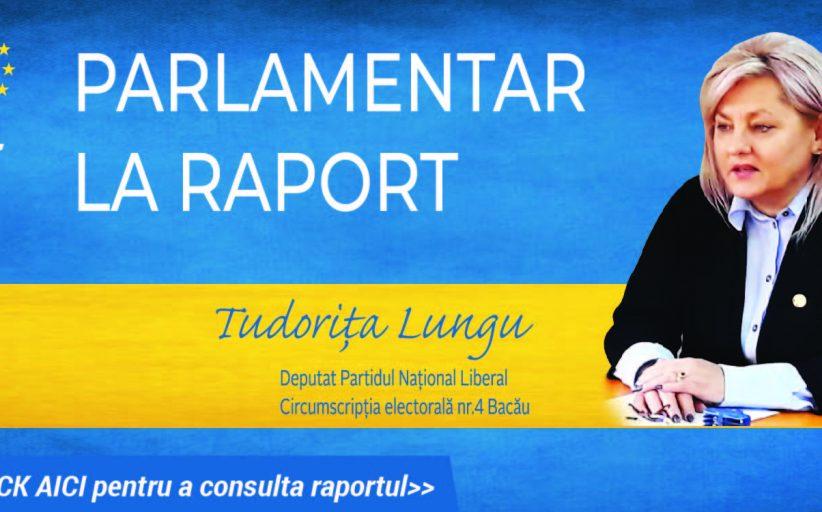 Tudorița Lungu - raport la jumătatea mandatului de parlamentar de Bacău