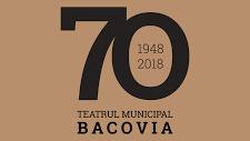 """Teatrul Municipal Bacovia lansează, de Ziua Internațională a Muzeelor, filmul aniversar """"Bacovia 70"""""""